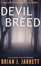 Devil Breed ebook by Brian J. Jarrett