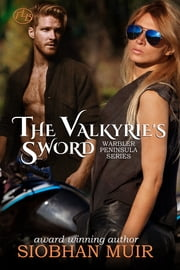 The Valkyrie's Sword ebook by Siobhan Muir