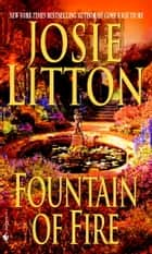 Fountain of Fire ebook by Josie Litton
