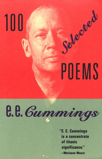100 Selected Poems ebook by e. e. cummings