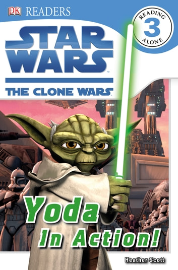 Star Wars Clone Wars Yoda in Action! eBook by DK