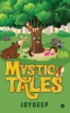 Mystic Tales ebook by Joydeep