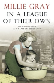 In a League of Their Own ebook by Millie Gray