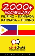 2000+ Vocabulary Filipino - Kannada ebook by Gilad Soffer