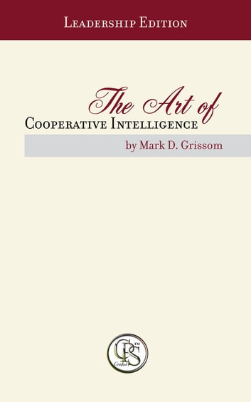 The art of cooperative intelligence ebook by mark d grissom the art of cooperative intelligence ebook by mark d grissom fandeluxe Gallery
