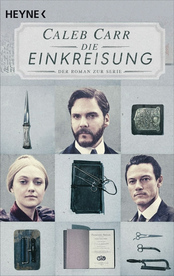 Die Einkreisung - Thriller ebook by Caleb Carr