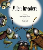 Alien Invaders ebook by Lynne Huggins-Cooper,Bonnie Leick