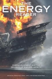 The Energy Reader ebook by Tom Butler,George Wuerthner,Daniel Lerch,Richard Heinberg