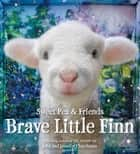 Brave Little Finn ebook by Jennifer Churchman, John Churchman