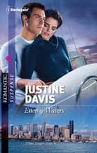Enemy Waters ebook by Justine Davis