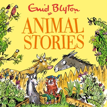 Animal Stories - Contains 30 classic tales audiobook by Enid Blyton
