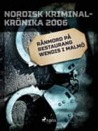 Rånmord på restaurang Wendis i Malmö ebook by