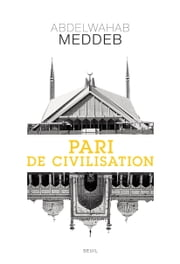 Pari de civilisation ebook by Abdelwahab Meddeb,Christian Jambet