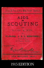 Aids To Scouting - for N.-C.O.s and Men ebook by Robert Baden-Powell