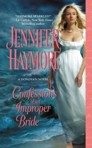 Confessions of an Improper Bride ebook by Jennifer Haymore