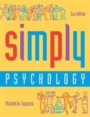 Simply Psychology, Second Edition ebook by Michael W. Eysenck