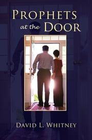 Prophets at the Door ebook by David L. Whitney