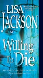 Willing to Die 電子書 by Lisa Jackson