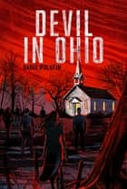 Devil in Ohio ebook by Daria Polatin