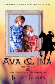 Mail Order Bride: Ava & Ina - Sweet Montana Western Bride Romance ebook by Juliet James