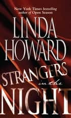 Strangers in the Night ebook by Linda Howard