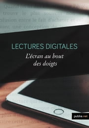 Lectures digitales ebook by Ouvrage Collectif