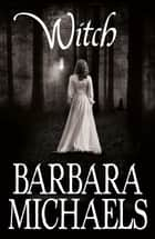 Witch ebook by Barbara Michaels