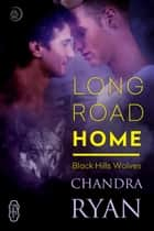 Long Road Home ebook by Chandra Ryan