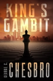 King's Gambit ebook by George C. Chesbro