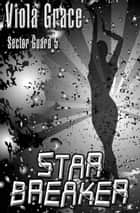 Starbreaker ebook by Viola Grace