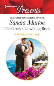The Greek's Unwilling Bride ebook by Sandra Marton