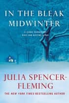In the Bleak Midwinter ebook by Julia Spencer-Fleming