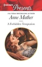 A Forbidden Temptation ebook by Anne Mather