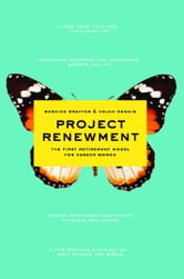Project Renewment - The First Retirement Model for Career Women ebook by Bernice Bratter,Helen Dennis