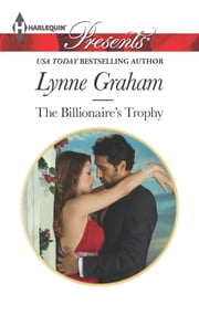 The Billionaire's Trophy ebook by Lynne Graham
