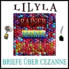 Briefe über Cezanne audiobook by