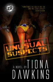 The Unusual Suspects (The Cartel Publications Presents) ebook by Tiona Dawkins