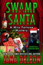 Swamp Santa ebook by