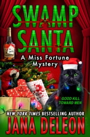 Swamp Santa ebook by Jana DeLeon