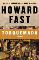 Torquemada ebook by Howard Fast