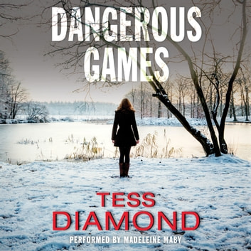 Dangerous Games audiobook by Tess Diamond