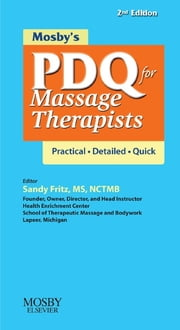 Mosby's PDQ for Massage Therapists ebook by Mosby,Sandy Fritz