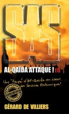 SAS 173 Al-Qaida attaque ! T1 eBook by Gérard de Villiers