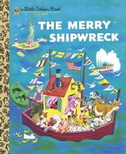 The Merry Shipwreck ebook by Georges Duplaix,Tibor Gergely