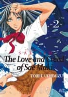 The Love and Creed of Sae Maki - Volume 2 eBook by Tohru Uchimizu