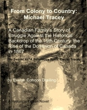 From Colony to Country: Michael Tracey ebook by Evelyn Dreiling