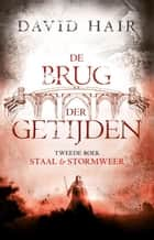 Staal & stormweer ebook by Lia Belt, David Hair