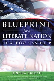 Blueprint for a Literate Nation How You Can Help ebook by Cinthia Coletti