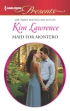 Maid for Montero ebook by Kim Lawrence