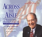 "Across the Aisle ebook by G. V. ""Sonny"" Montgomery,Darryl Kehrer,Michael McGrevey,President George H. W. Bush"